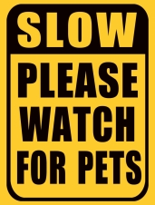 TIMBER - TIN SIGN, PLEASE WATCH FOR PETS, 30x40CM
