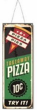 TIMBER - TIN SIGN, PIZZA, 13X36CM
